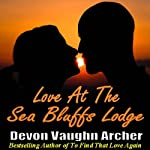 Love at the Sea Bluffs Lodge | Devon Vaughn Archer