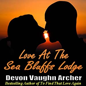 Love at the Sea Bluffs Lodge Audiobook