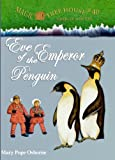 Eve of the Emperor Penguin, Mary Pope Osborne, 0606124594
