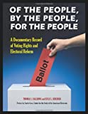 Of the People, by the People, for the People, Thomas J. Baldino and Kyle L. Kreider, 0313385505
