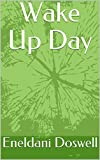 Download Wake Up Day in PDF ePUB Free Online