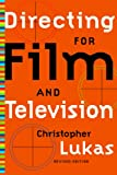 Directing for Film and Television, Christopher Lukas, 1581152019
