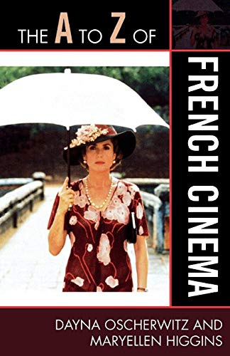 The A to Z of French Cinema (The A to Z Guide Series)
