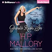 Ghouls Rush In: Peyton Clark, Book 1 | H. P. Mallory