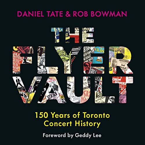 The Flyer Vault: 150 Years of Toronto Concert History