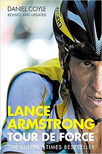 Lance Armstrong: Tour de Force: Daniel Coyle: 9780007195282