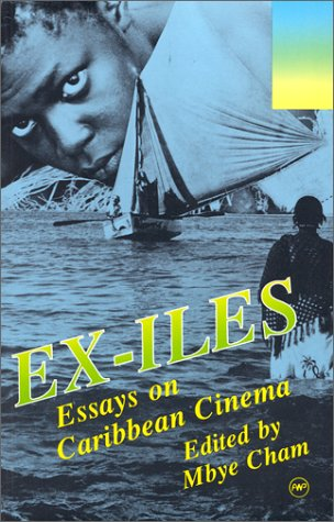 Ex-iles: Essays on Caribbean Cinema