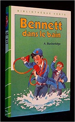 Amazon Fr Bennett Dans Le Bain Bibliotheque Verte