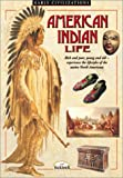 North American Indian Life, Barron's Educational Editorial Staff, 0764110713