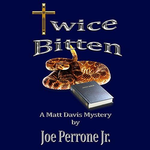 Twice Bitten: A Matt Davis Mystery, Book 3