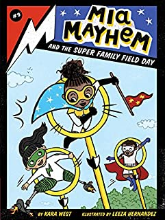Book Cover: Mia Mayhem and the Super Family Field Day