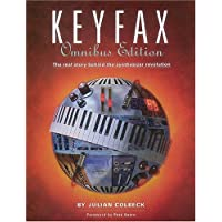Keyfax Omnibus: The Real Story Behind the Synthesizer Revolution