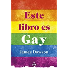 Amazon.com: Este libro es gay (Spanish Edition) (9788496886407): James Dawson: Books