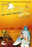 Peel: The Peru Project - A Surf Odyssey [Import]