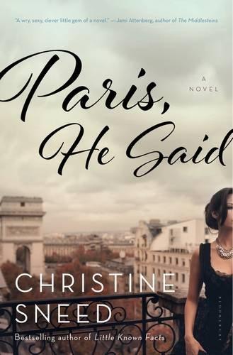 Paris, He Said: A Novel