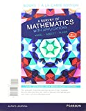 img - for A Survey of Mathematics with Applications with Integrated Review, Books a la carte edition, plus MyMathLab Student Access Card and Worksheets (10th Edition) book / textbook / text book