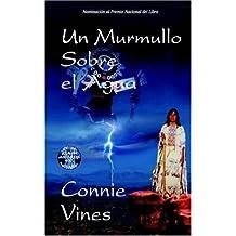 Un Murmullo Sobre el Agua (Spanish Edition)