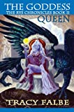 The Goddess Queen, Tracy Falbe, 0976223538
