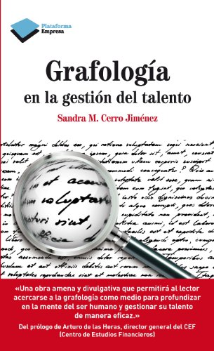 Grafologa en la gestin del talento: 1 (Empresa) (Spanish Edition)