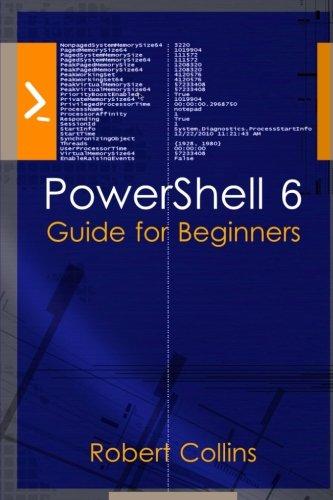 PowerShell 6: Guide for Beginners pdf epub