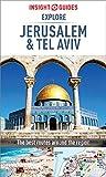 Insight Guides Explore Jerusalem & Tel Aviv (Travel Guide eBook): (Travel Guide with free eBook) (Insight Explore Guides)
