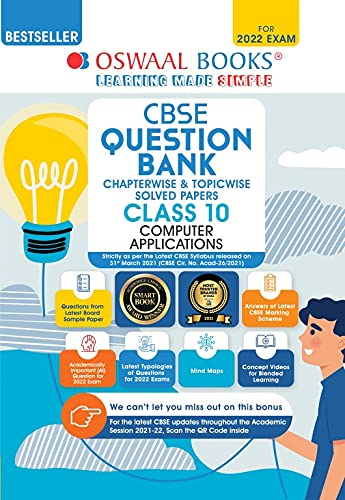 Oswaal CBSE Question Bank Class 10 Computer Applications Book Chapter-wise & Topic-wise [Combined & Updated for Term 1 & 2]