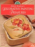 Aileen Bratton's Decorative Painting Treasures, Aileen Bratton, 0891348719