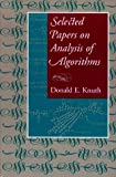 Selected Papers on Analysis of Algorithms (Center for the Study of Language and Information Publication Lecture Notes)