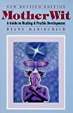 cover of MotherWit: A Guide to Healing and Psychic Development