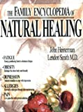 The Family Encyclopedia of Natural Healing, John Heinerman and Lendon H. Smith, 1555174922