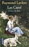 Les Cayol, Tome 2 : Coeur de chêne par Leclerc