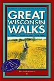 Great Wisconsin Walks, William C. McGrath, 0915024551