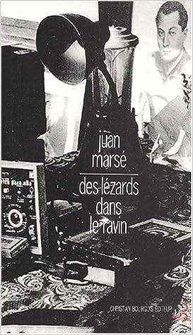 Juan Marsé - Des lézards dans le ravin