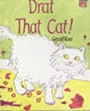 Drat That Cat!, Gerald Rose, 0521575648
