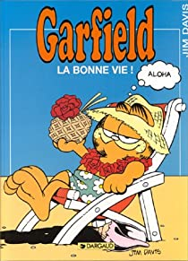 Garfield, tome 9 : La Bonne Vie ! par Davis