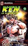 Ken le survivant, tome 13 : Le dernier éveil du nanto ! par Buronson