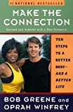 Make the Connection, Bob Greene and Oprah Winfrey, 0786882980