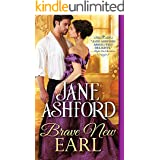 Brave New Earl (The Way to a Lord's Heart Book 1)