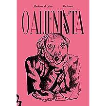 O Alienista - Pré Venda Exclusiva Amazon