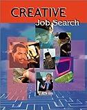 Creative Job Search 9780967050515