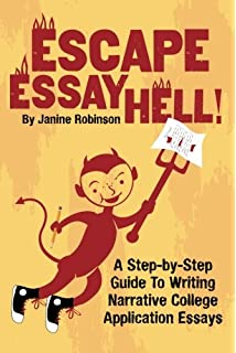 writing survival kit everything you need to conquer the college  escape essay hell a step by step guide to writing narrative college