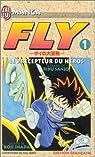 Fly, tome 1 : Le précepteur du héros par Inada