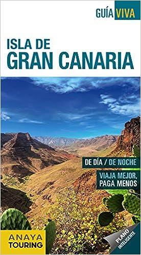 Isla de Gran Canaria, Guía Viva (Guía Viva - España): Amazon.es: Anaya Touring, Hernández Bueno, Mario: Libros