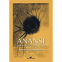 Anansi: Jamaican stories of the Spider God