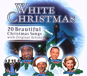 White Christmas-20 beautiful Christmas Songs - White Christmas (20 ...