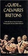 Le guide des calvaires bretons par Le Scouëzec