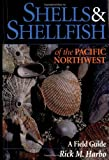 Shells and Shellfish of the Pacific Northwest, Harbo, Rick M., 1550171461