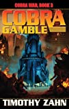 Cobra Gamble, Timothy Zahn, 1451638604