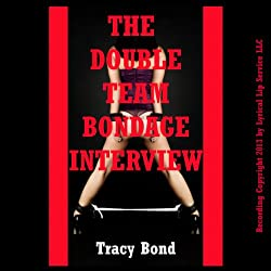 The Double Team Bondage Interview