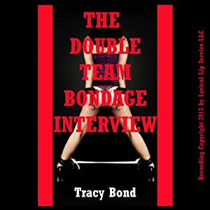 The Double Team Bondage Interview Audiobook